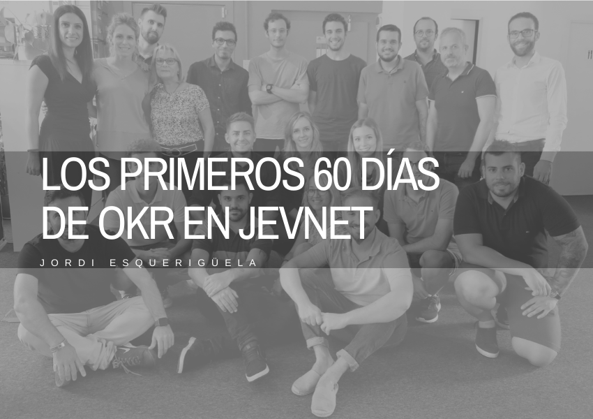 Los OKR en JEVNET Marketing