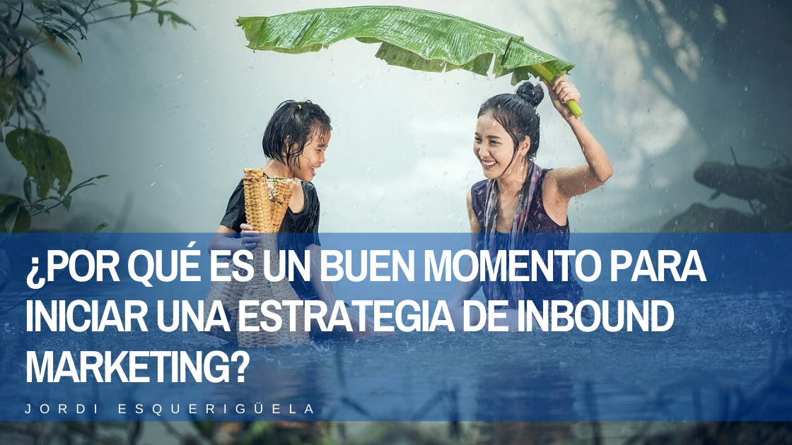 Una estrategia de inbound marketing